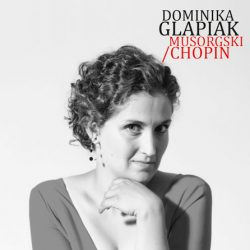 Dominika Glapiak – Musorgski/Chopin